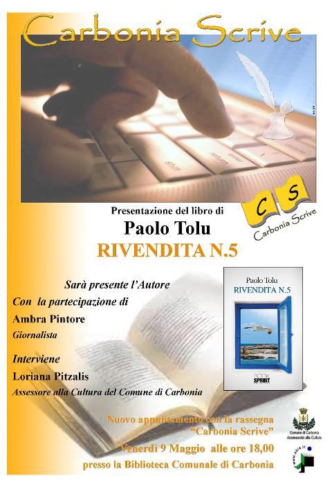 Carbonia Scrive Presentazione del libro di Paolo Tolu Rivendita N. 5