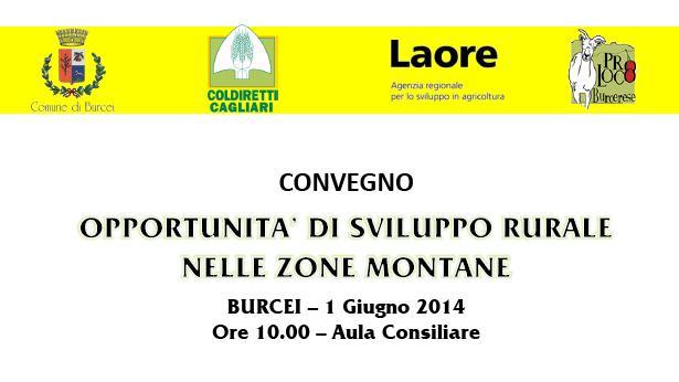Coldiretti comunicato Stampa convegno Burcei 1 giugno 2014 oppurtunita di sviluppo rurale nelle zone montane