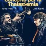Paolo Fresu e Dino Rubino: Concerto per la Thalassemia a Sassari 11 Maggio 2014
