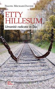Etty Hillesum Umanita radicata in Dio