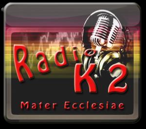RadioK2Mater: la web Radio di Mater Ecclesiae