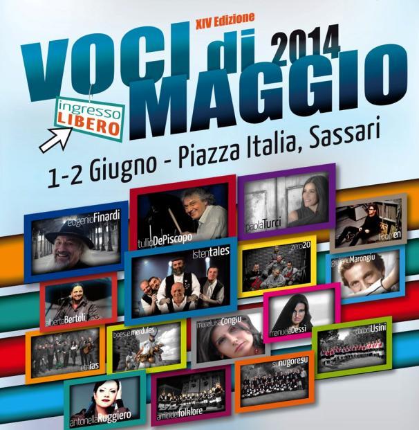 Voci di maggio 2014 XIV Edizione 1 e 2 giugno Piazza Italia Sassari