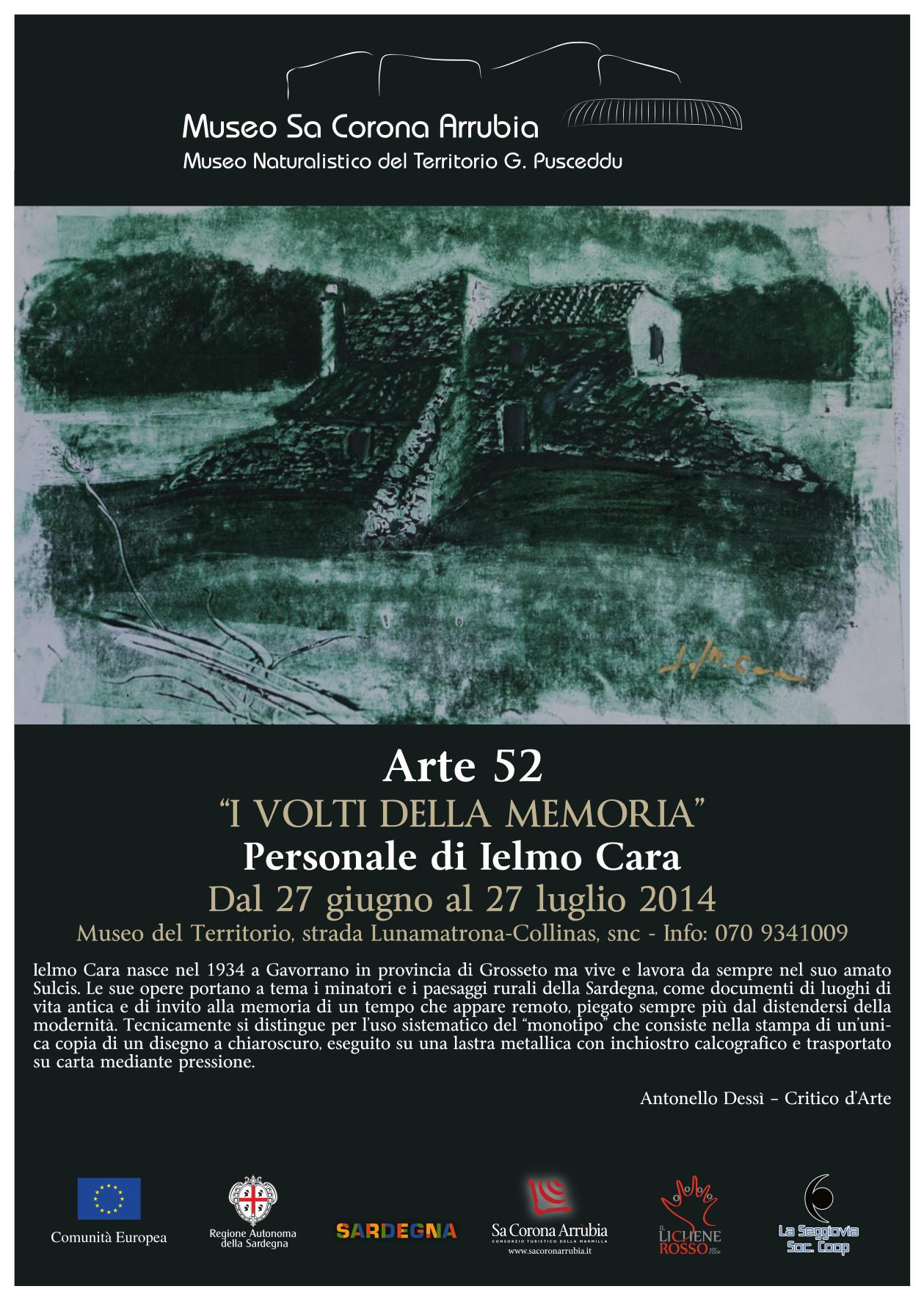 """Personale di Ielmo Cara """"I Volti della Memoria"""" Dal 27 giugno al 27 luglio 2014 Museo naturalistico del territorio """"G. Pusceddu"""""""