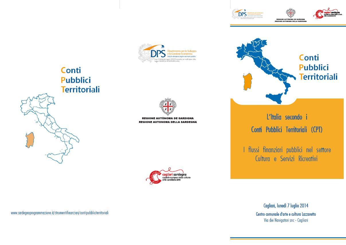 """Cagliari: Lunedì 7 luglio 2014 Convegno """"L'Italia secondo i Conti Pubblici Territoriali (CTP)."""