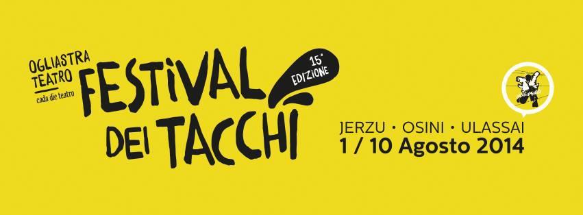 Festival dei Tacchi 2014 dal 1 al 10 agosto Jerzu Osini e Ulassai