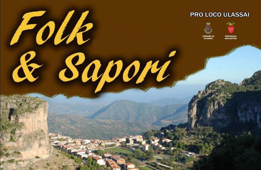 Folk e Sapori a Ulassai Ottava Edizione Sabato 26 Luglio 2014