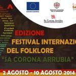 9^ EDIZIONE DEL FESTIVAL INTERNAZIONALE DEL FOLKLORE SA CORONA ARRUBIA DAL 2 AL 10 AGOSTO 2014