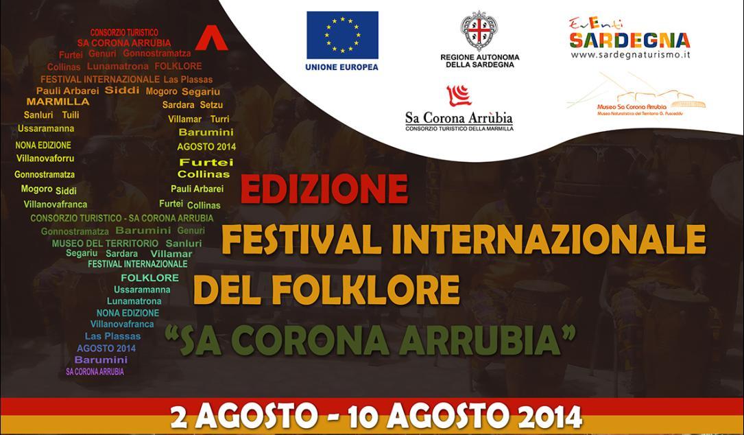 Nona Edizione Festival Internazionale del Folklore Sa Corona Arrubia dal 2 agosto al 10 agosto 2014