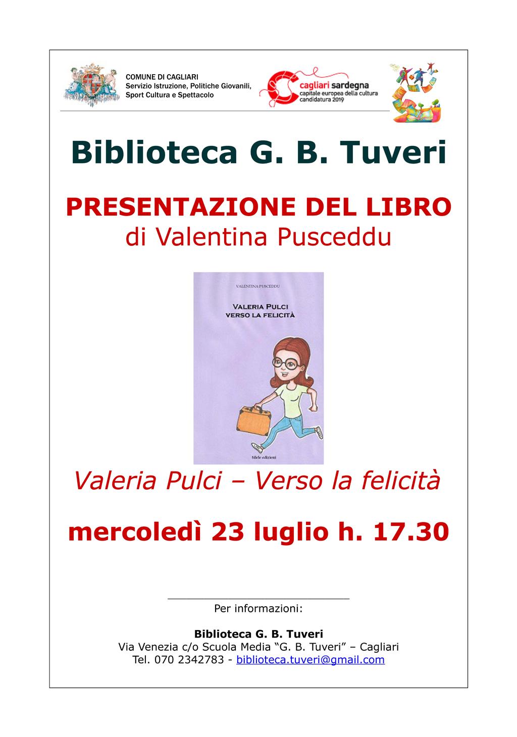 Presentazione libro Valentina Pusceddu - valeria pulci verso la felicita