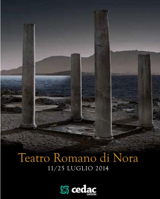 Teatro Romano di Nora 11  25 luglio 2014 Cedac Sardegna La Notte dei poeti
