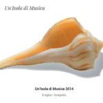 Un'Isola di Musica 2014 dal 8 luglio al 14 agosto l'Orchestra e il Coro del Teatro Lirico di Cagliari protagonisti della rassegna che si tiene in  6 località differenti della Sardegna