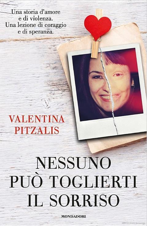 Nessuno può toglierti il sorriso di Valentina Pitzalis