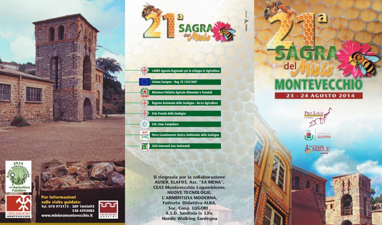 21a Sagra del Miele Montevecchio 23 e 24 agosto 2014 Comune di Guspini