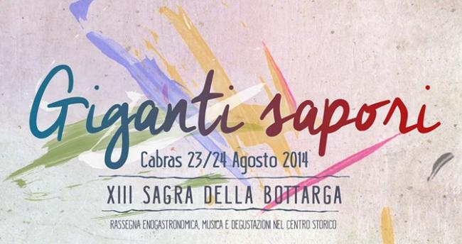 Giganti e Sapori XIII sagra della bottarga Cabras 23 e 24 agosto 2014