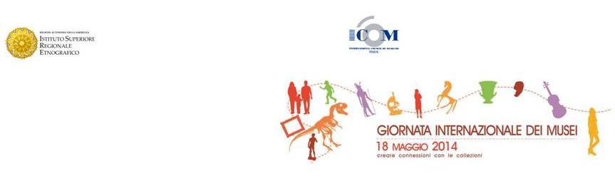 ISRE Giornata Internazionale dei Musei 18 maggio 2014