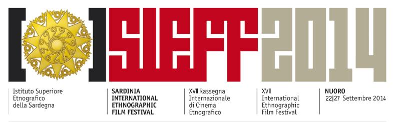 SARDINIA INTERNATIONAL ETHNOGRAPHIC FILM FESTIVAL SIEFF 2014