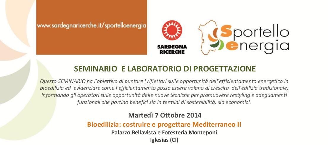 Seminario e Laboratorio di Progettazione martedì 7 ottobre 2014 Iglesias