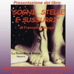 """San Vero Milis Mercoledì 20 Agosto 2014 Presentazione del Libro """"Sogni, Stelle e Sussurri"""" di Francesca Murgia."""