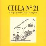 """Ozieri presentazione del libro """"Cella n° 21"""" di Bainzu Piliu sabato 06/09/2014 presso il Centro Culturale San Francesco"""