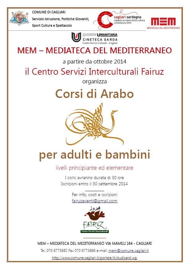 MEM – MEDIATECA DEL MEDITERRANEO a partire da ottobre 2014 il Centro Servizi Interculturali Fairuz organizza Corsi di Arabo per adulti e bambini livelli principiante ed elementare
