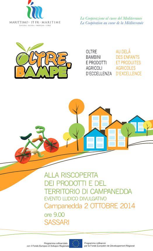 OltreBampè Alla riscoperta dei prodotti e del territorio di Campanedda Evento Ludico Divulgativo Campanedda 2 ottobre 2014 ore 9 Sassari