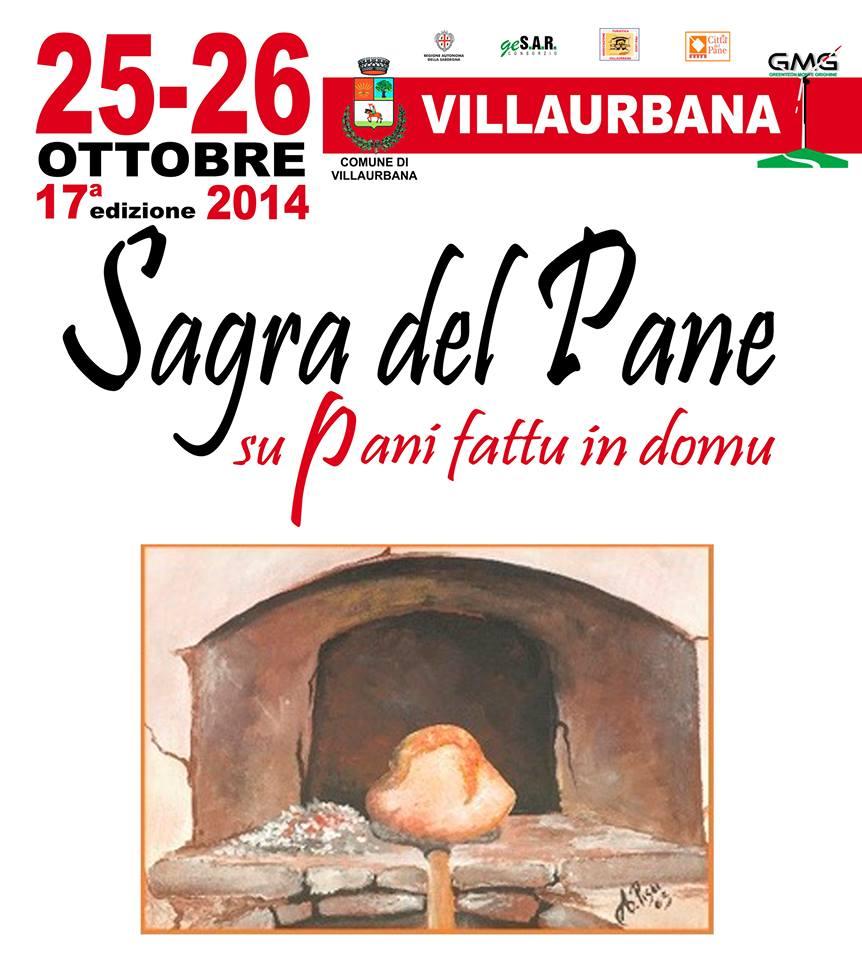 """Programma della Diciassettesima Sagra del Pane """"Su Pani Fattu in Domu"""" Villaurbana 25 e 26 Ottobre 2014"""