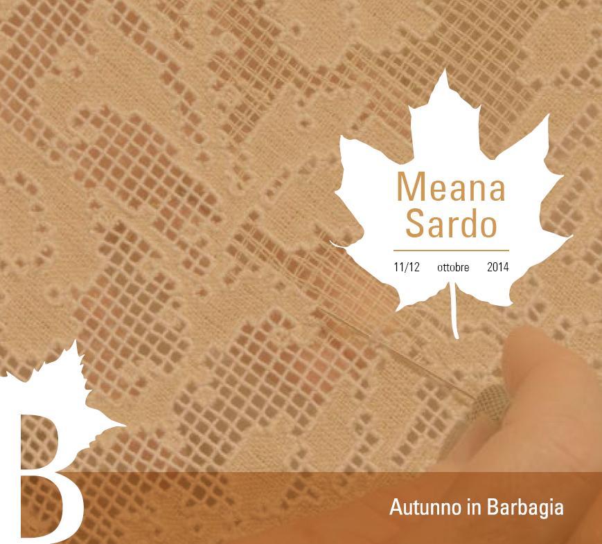 Cortes apertas a Meana Sardo 11 e 12 ottobre 2014 Autunno in Barbagia a Meana Sardo 11 e 12 ottobre 2014
