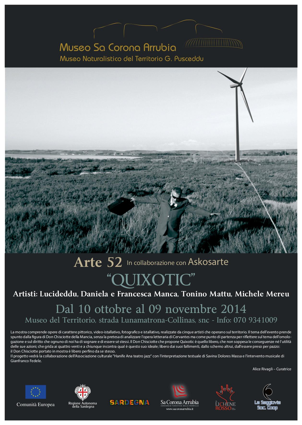 """""""QUIXOTIC"""" dal 10 ottobre al 9 novembre 2014 al Museo naturalistico del territorio """"G. Pusceddu""""."""