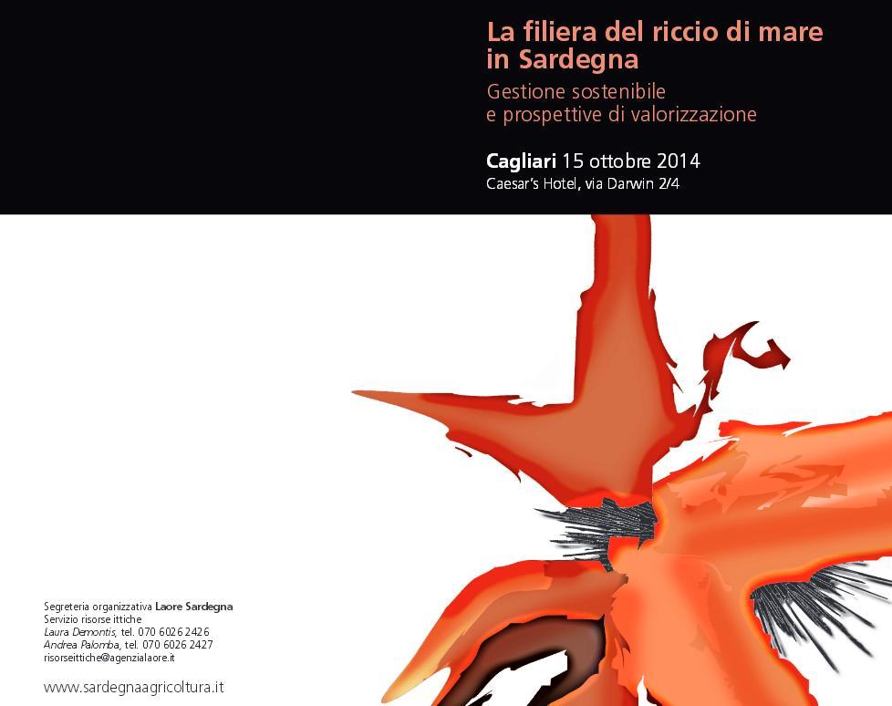 Seminario La filiera del riccio di mare in Sardegna Cagliari 15 ottobre 2014 Caesar's Hotel via Darwin 2-4