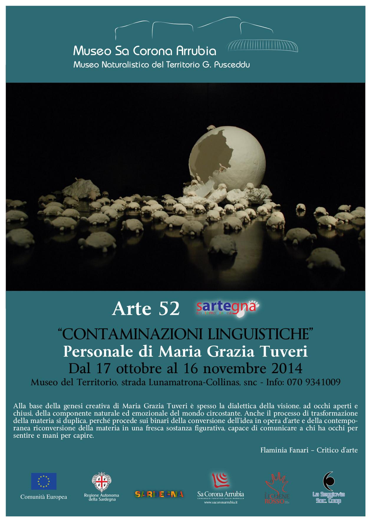 """Personale di Maria Grazia Tuveri dal 17 ottobre al 16 novembre 2014 al Museo naturalistico del territorio """"G. Pusceddu"""""""