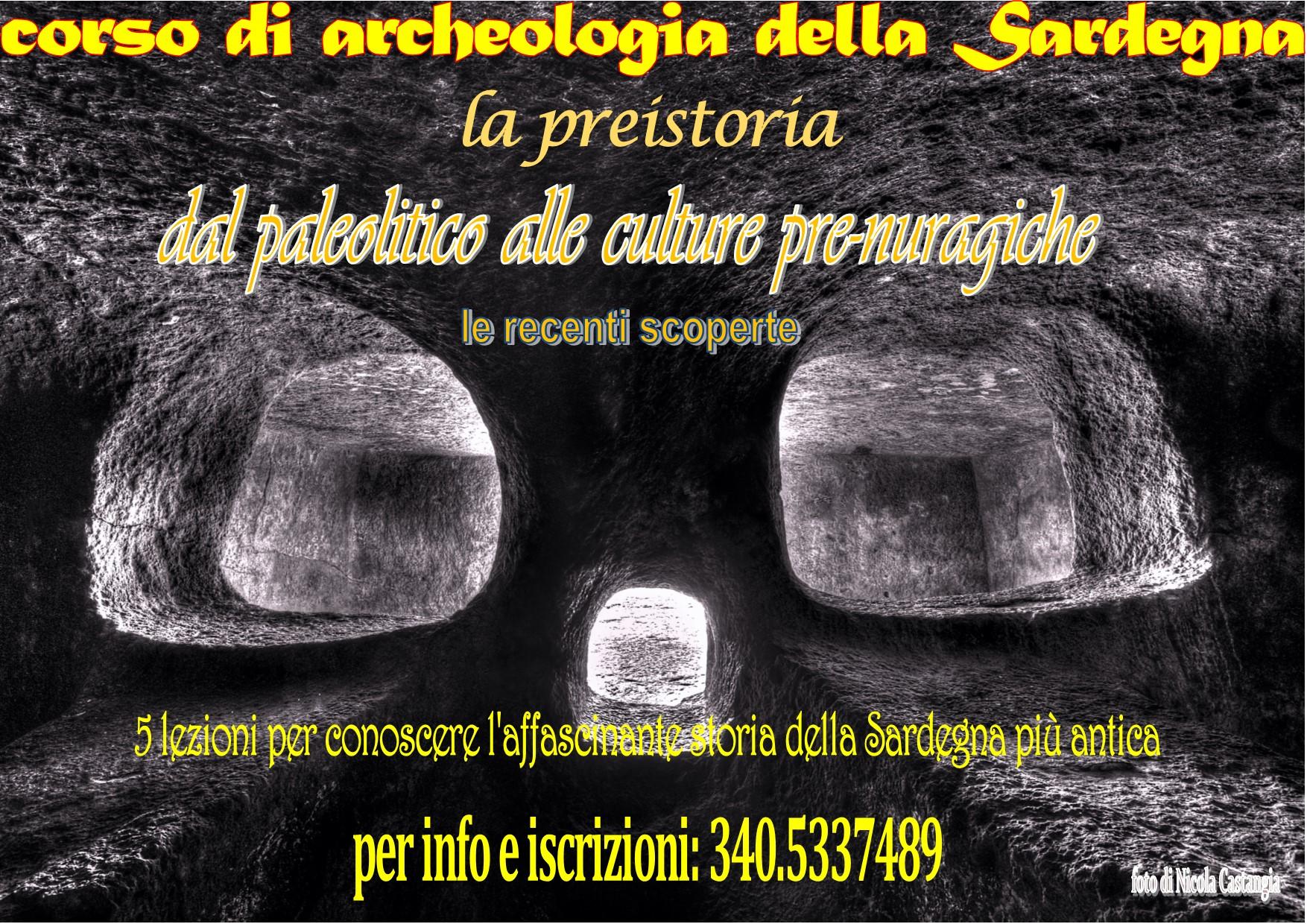 """""""Corso di Archeologia della Sardegna"""" tenuto dall'Archeologo Nicola Dessì presso il """"CENTRO AREA 3"""" a Cagliari ottobre/novembre 2014"""