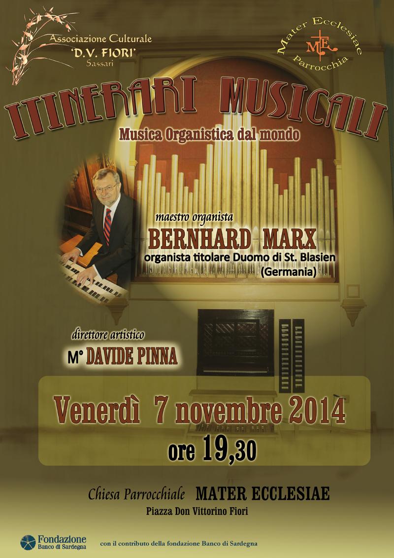 Il 7 Novembre 2014 presso la Parrocchia di Mater Ecclesiae a Sassari il Maestro Davide Pinna dirigerà Bernhard Marx, Maestro Organista titolare al Duomo di St. Blasien in Germania