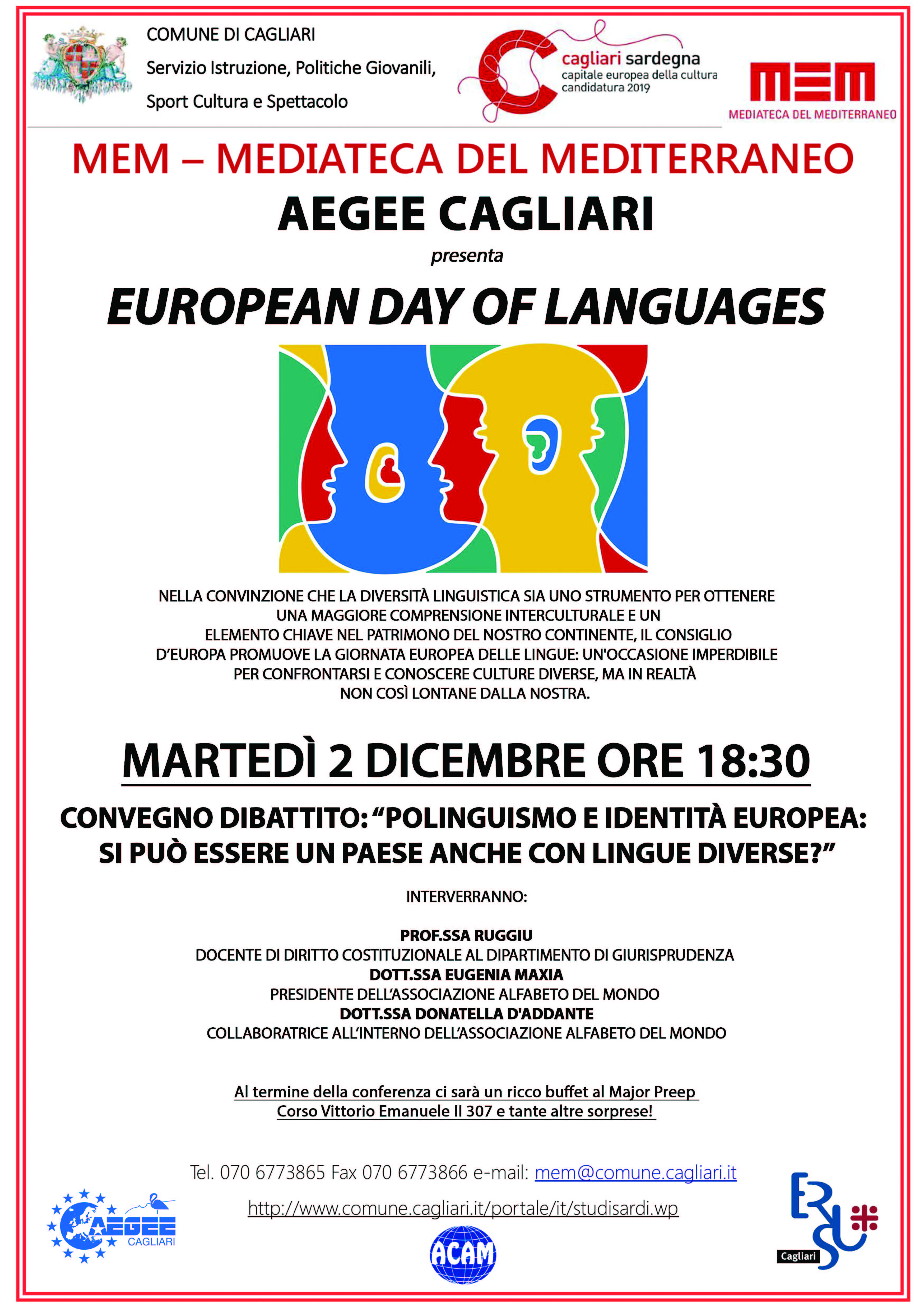 """Cagliari martedì 2 dicembre 2014 al MEM Mediateca del Mediterraneo si terrà il Convegno Dibattito """"Polinguismo e Identità europea: si può essere un paese anche con lingue diverse?"""""""