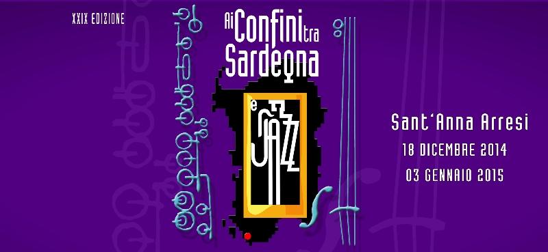 Sant'Anna Arresi 18 dicembre 2014 3 gennaio 2015 festival Ai Confini tra Sardegna e Jazz