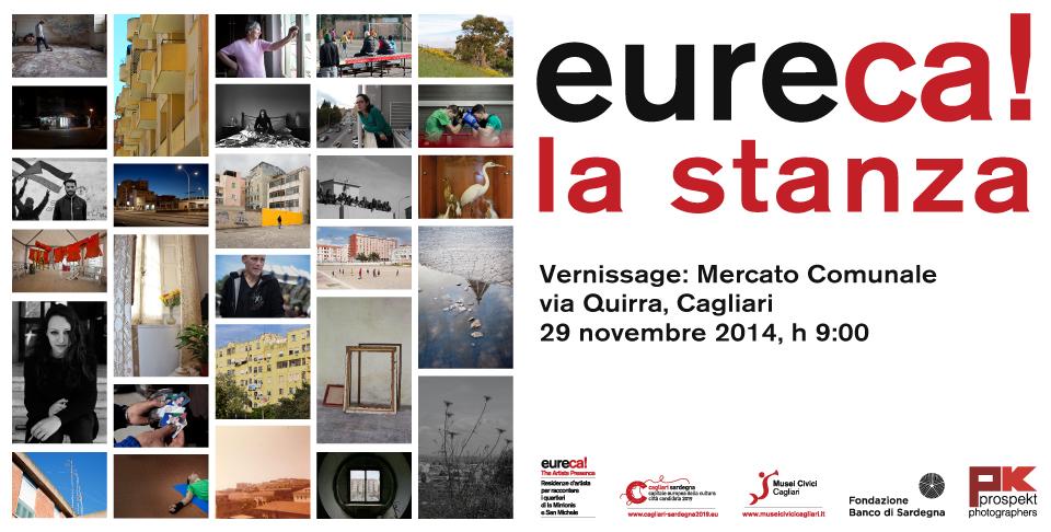 Eureca! La stanza Installazione visuale collettiva 29 novembre 2014 – 9 gennaio 2015 Mercato Comunale, via Quirra – Is Mirrionis, Cagliari.