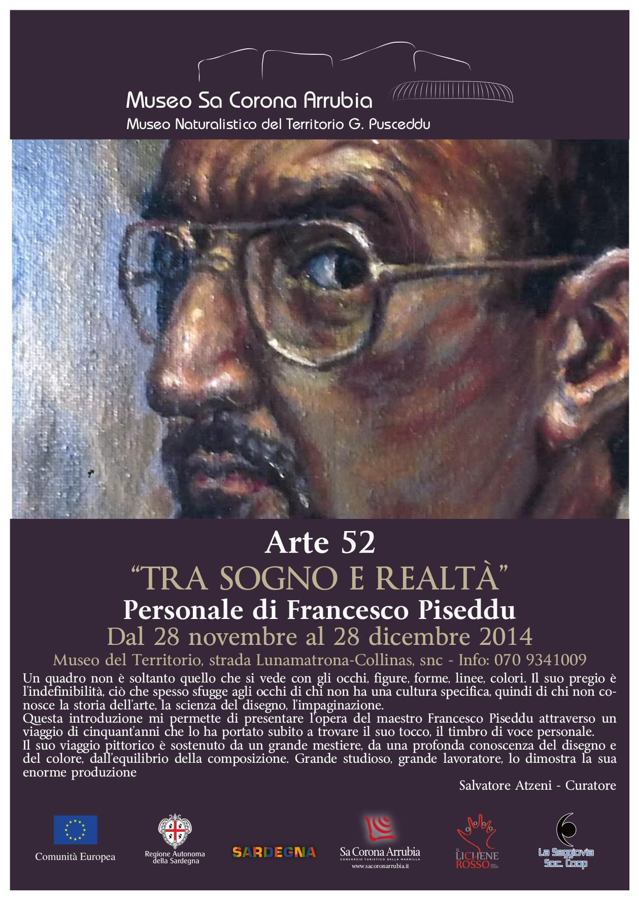"""Personale di Francesco Piseddu Dal 28 novembre al 28 dicembre 2014 Museo naturalistico del territorio """"G. Pusceddu"""""""