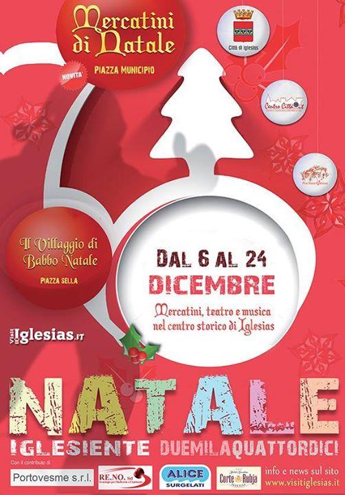 Al via il programma del Natale Iglesiente 2014. PROGRAMMA MERCATINI DI NATALE IN PIAZZA MUNICIPIO