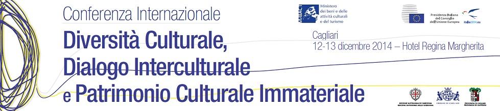 Conferenza internazionale Diversità Dialogo Interculturale e Patrimonio Culturale Immateriale Cagliari 12 e 13 dicembre 2014