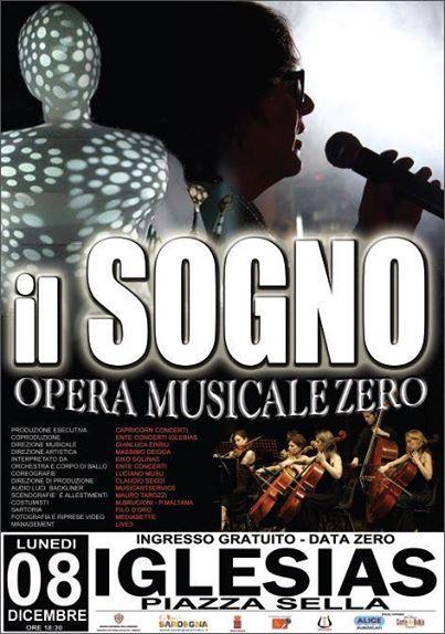 Il Sogno Opera Musicale Zero ingresso gratuito o dicembre 2014 Iglesias Piazza Sella