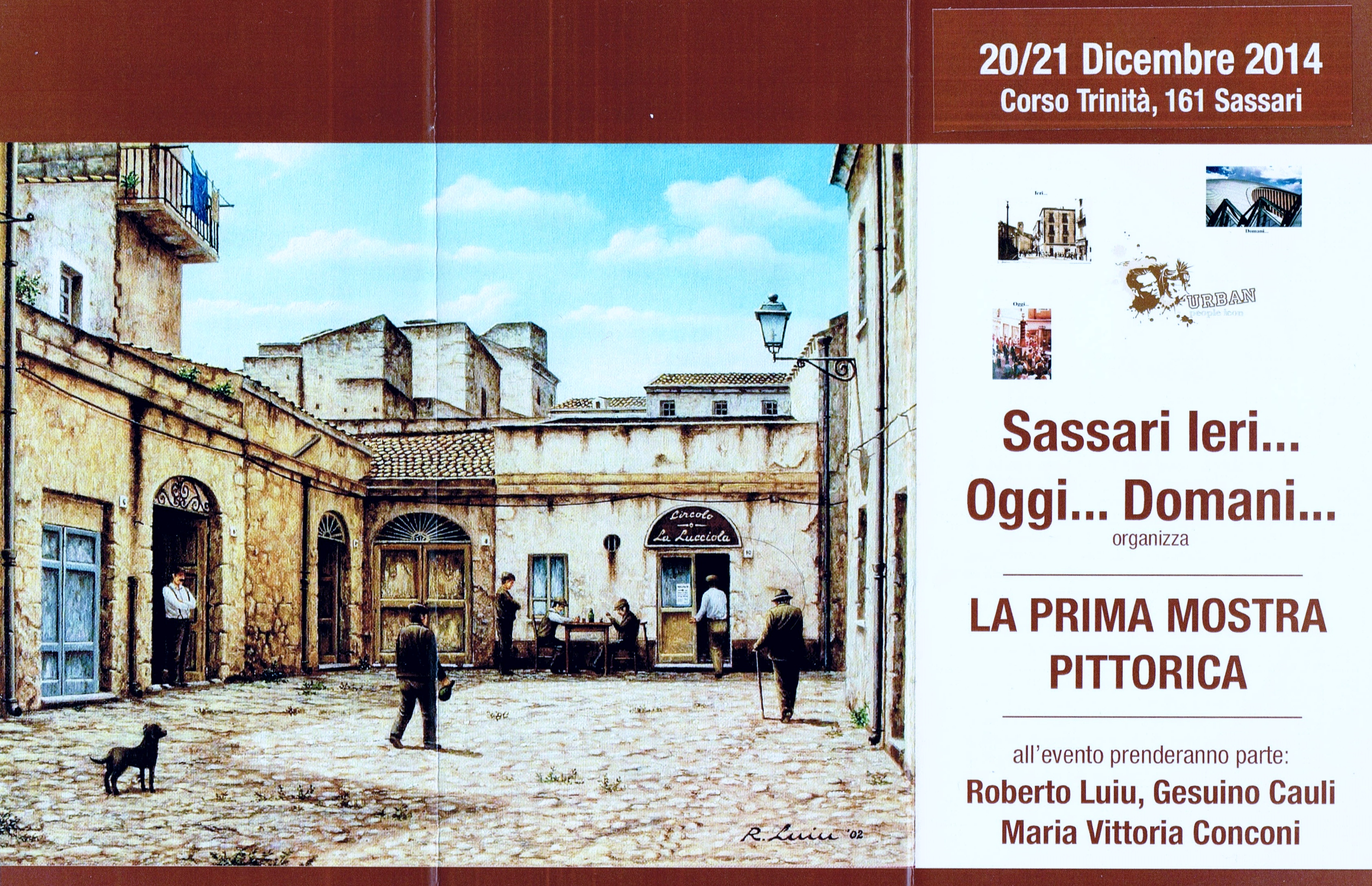 Sassari Ieri ... Oggi ... Domani ... organizza la prima Mostra Pittorica 20 e 21 dicembre presso Corso Trinità 161