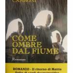 """Martedì 9 dicembre 2014 alla MEM Mediateca del Mediterraneo presentazione del nuovo romanzo di Gino Camboni """"Come ombre dal fiume""""."""