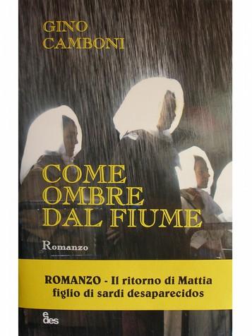 """Martedì 9 dicembre 2014 alla MEM Mediateca del Mediterraneo presentazione il nuovo romanzo di Gino Camboni """"Come ombre dal fiume"""""""