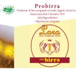 """Università degli Studi di Sassari: Nasce""""Probirra"""", la prima bionda veramente sarda prodotta con ingredienti locali. La birra sarà presentata e offerta in degustazione il 3 dicembre 2014 nel Dipartimento di Agraria."""