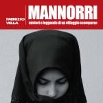 """Cagliari sabato 24 gennaio 2015 al MEM sarà presentato il libro """"Mannorri. Misteri e leggende di un villaggio scomparso"""" Delfino editore."""