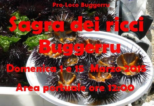 Pro-Loco Buggerru Sagra dei Ricci a Buggerru da Domeica 1 al 15 marzo 2015 Area Portuale