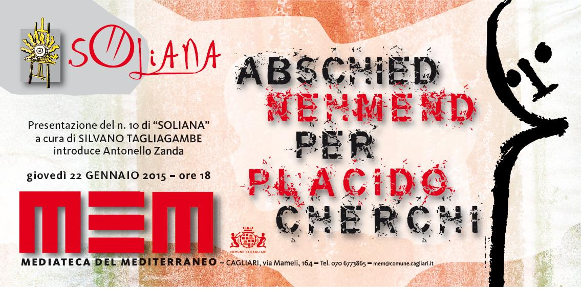 """Soliana presentazione del n.10 di """"SOLIANA"""" a cura di Silvano Tagliagambe introduce Antonello Zanda giovedì 22 gennaio 2015 al MEM  di Cagliari"""