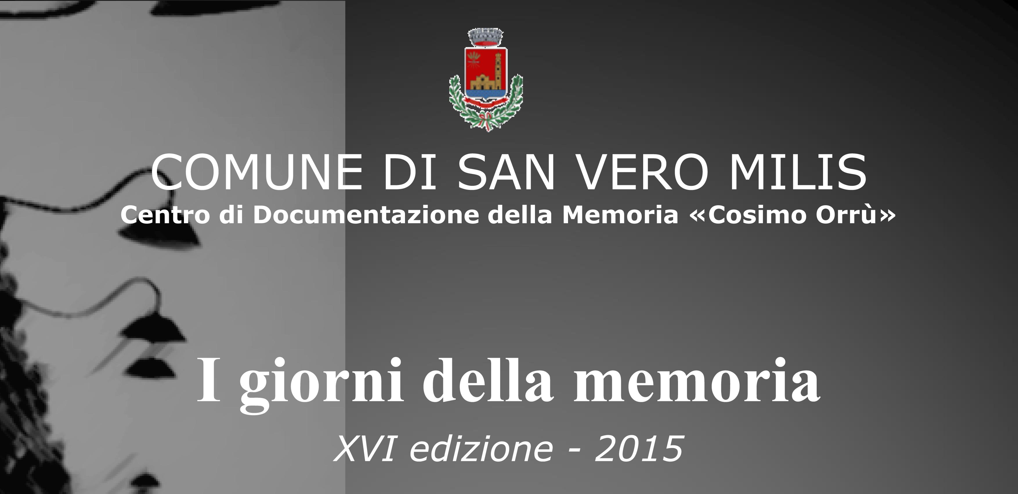 """L'amministrazione comunale di San Vero Milis organizza diverse iniziative per """"I giorni della memoria""""  28 gennaio 2015"""
