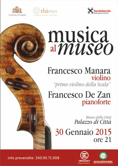 """La """"Musica al Museo"""" a Sassari prenderà forma questo venerdì 30 gennaio 2015 con il duo Francesco Manara, violino, Francesco DeZan, pianoforte."""
