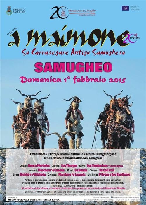 """1 febbraio 2015 sfilata """"A MAIMONE"""" con le maschere del carnevale tradizionale Sardo che avrà luogo a Samugheo a partire dalle ore 16:00."""