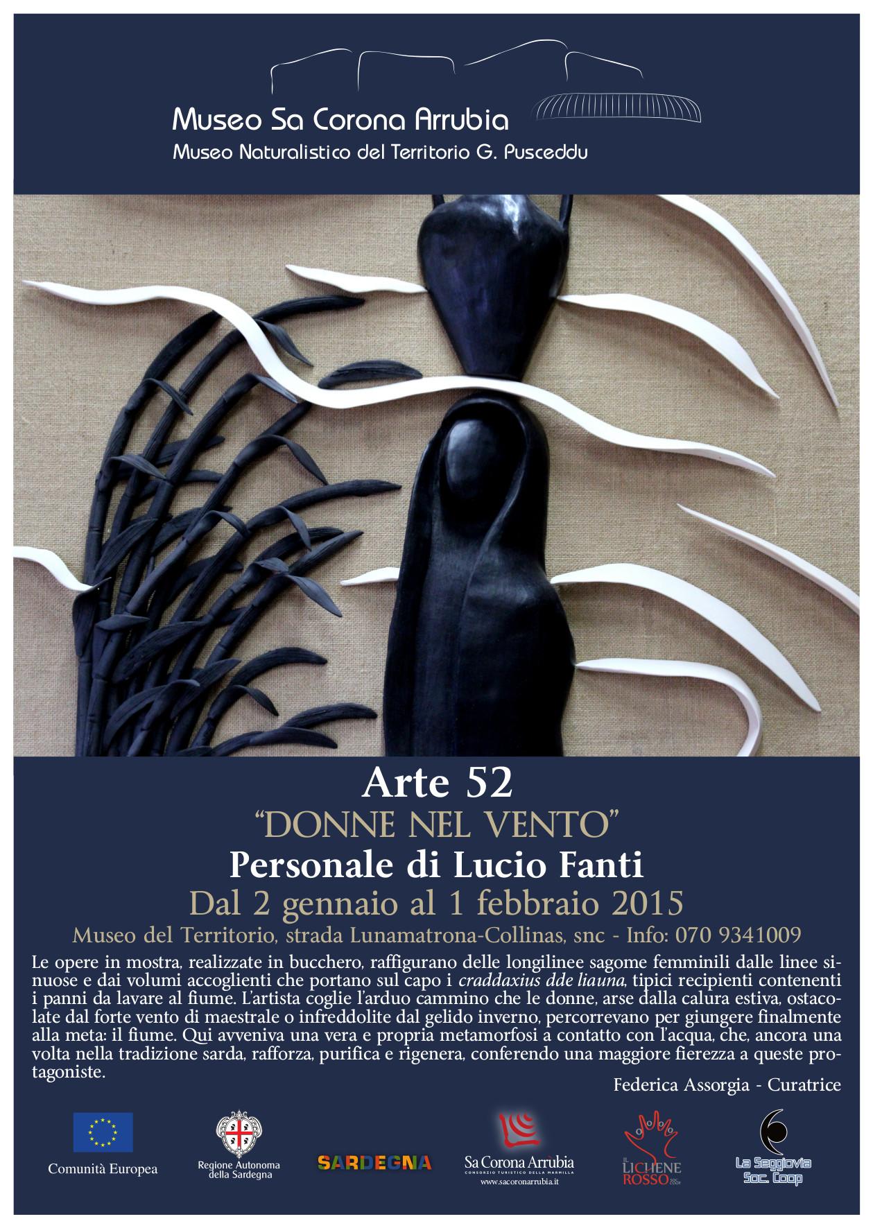 """Personale di Lucio Fanti """"DONNE NEL VENTO"""" Museo naturalistico del territorio """"G. Pusceddu"""" visitabile fino al 1 febbraio 2015."""